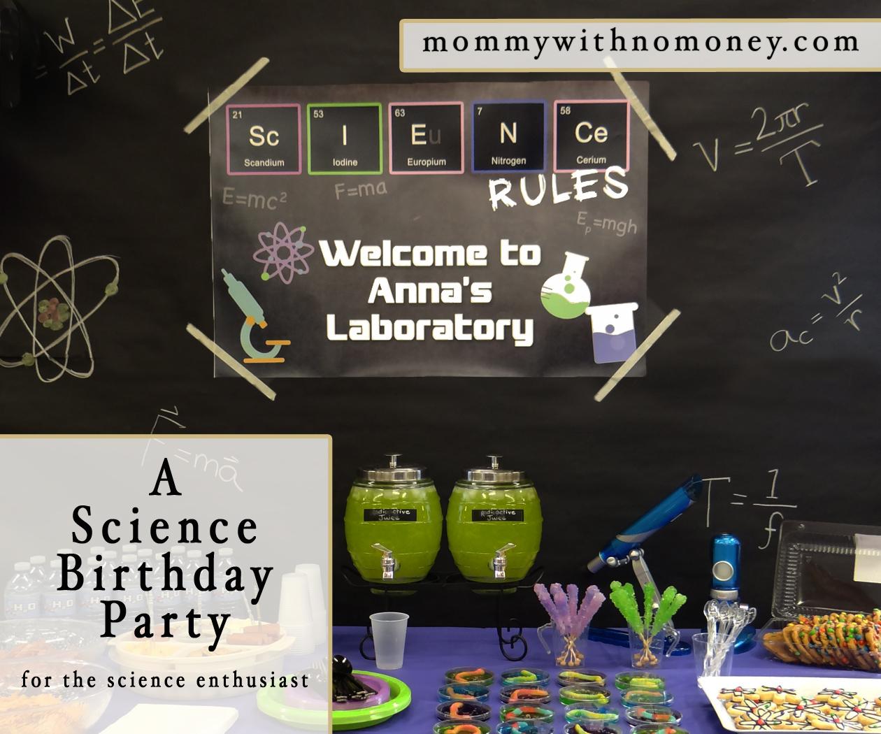 Science Birthday Pinterest Mommy with no Money.jpg